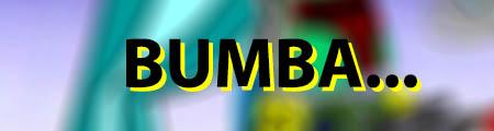 Bumba…